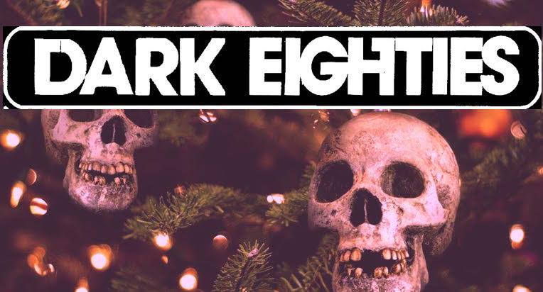 The Dark Eighties: Cult 80s Hits Holiday Dance | Gothic BC