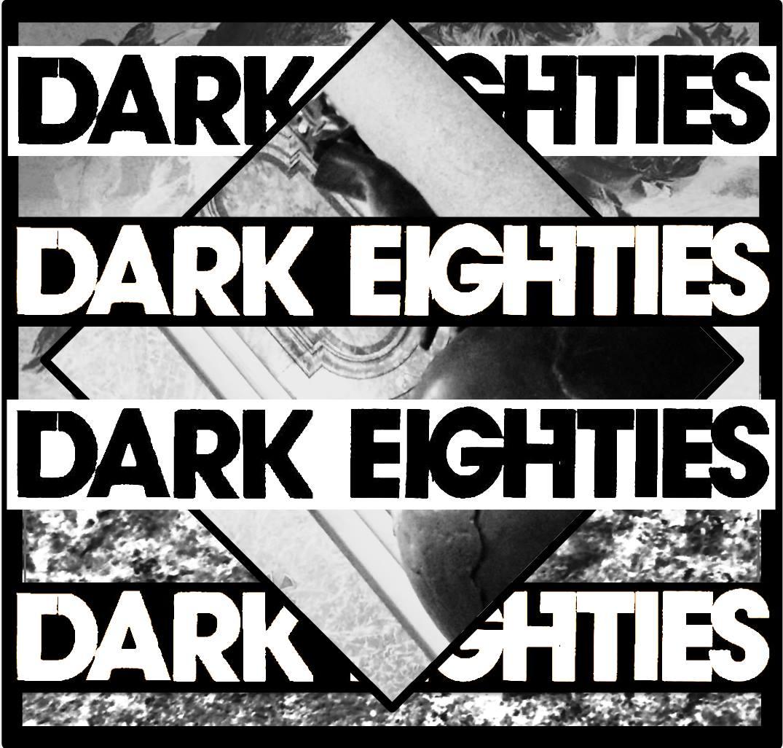 The Dark Eighties: Cult 80s Hits | Gothic BC